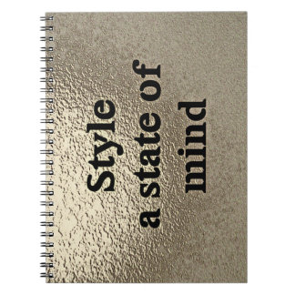 Style a state or mind - note-book notebook
