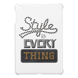 Style Is Everything Case For The iPad Mini