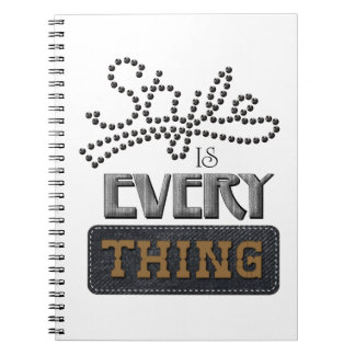 Style Is Everything Notebook
