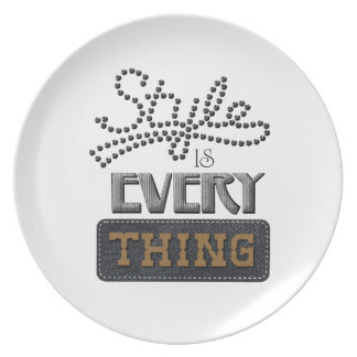 Style Is Everything Plate