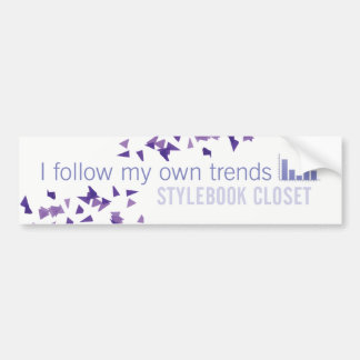 "Stylebook® Bumper Sticker - ""Follow My Own Trends"""
