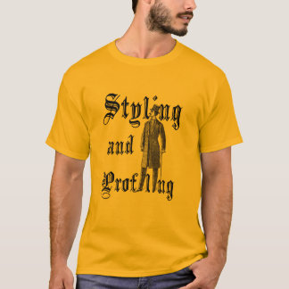 Styling and Profiling T-Shirt