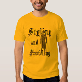 Styling and Profiling Tshirt
