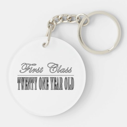 Stylish 21st Birthdays : First Class Twenty One Acrylic Key Chains