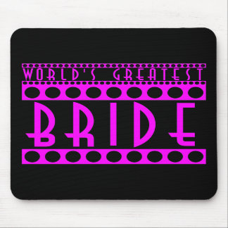 Stylish Chic Brides Gifts World s Greatest Bride Mousepad