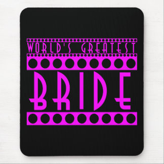 Stylish Chic Brides Gifts World s Greatest Bride Mousepad