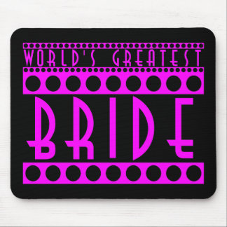 Stylish Chic Brides Gifts World s Greatest Bride Mouse Pads