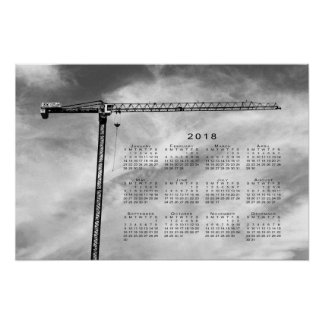 Stylish Construction Crane 2018 Calendar Poster