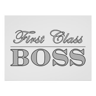 Stylish Elegant Gifts for Bosses First Class Boss Poster