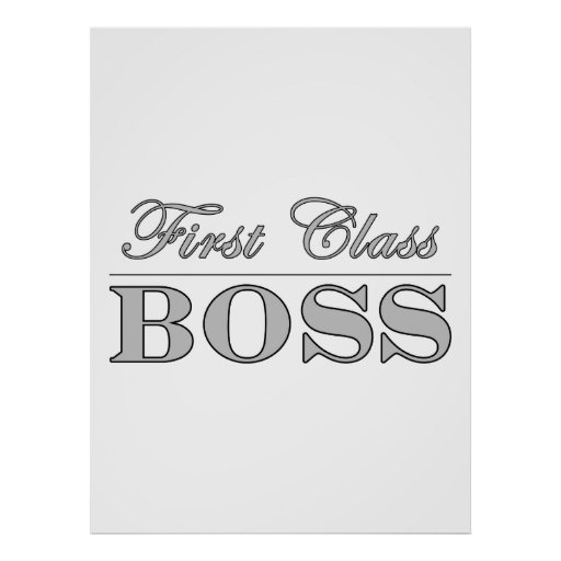 Stylish Elegant Gifts for Bosses First Class Boss Posters