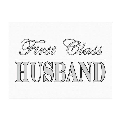 Stylish Elegant Husbands : First Class Husband Canvas Print