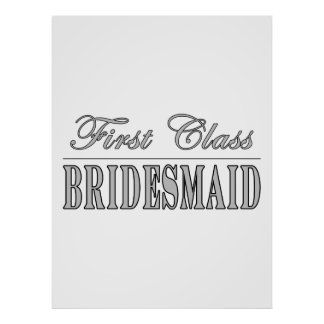 Stylish Fun Bridesmaids Gifts : First Class Brides Poster