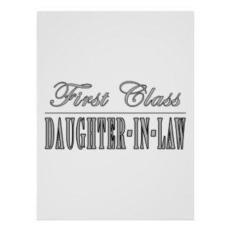 Stylish Fun Gifts First Class Daughter in Law Posters