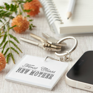 Stylish Fun New Moms : First Class New Mother Single-Sided Square Acrylic Key Ring