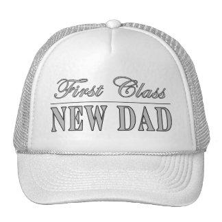 Stylish Funny Gifts : First Class New Dad Cap