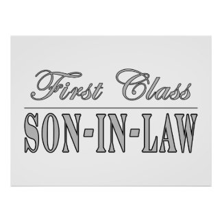 Stylish Funny Gifts First Class Son in Law Poster