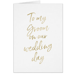 Stylish Gold lettered to my groom on our wedding Greeting Card