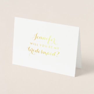 Stylish Modern Will You Be My Bridesmaid Foil Card