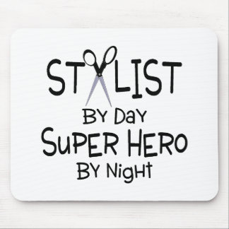 Stylist By Day Super Hero By Night Mouse Pad