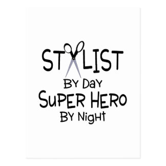 Stylist By Day Super Hero By Night Post Card