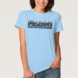 Subcultures Best of the East Bay Party T-shirts