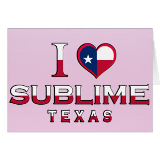 Sublime, Texas Greeting Cards