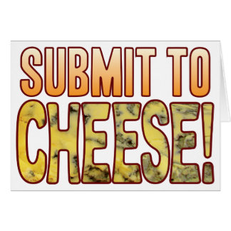 Submit To Blue Cheese Card