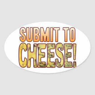 Submit To Blue Cheese Oval Sticker