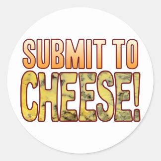 Submit To Blue Cheese Round Sticker