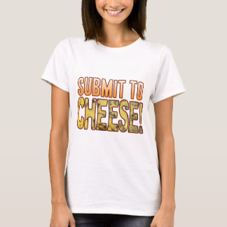 Submit To Blue Cheese T-Shirt