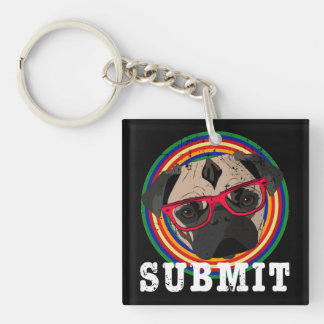 Submit to the Pug Double-Sided Square Acrylic Key Ring