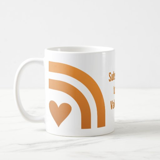 Subscribed Your Valentines Heart Glass or Mug