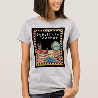 Substitute Teacher Classroom T-Shirt