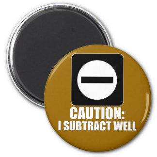 Subtraction 1 White Fridge Magnet