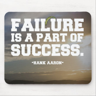 Succes & Failure Quote Mouse Pad