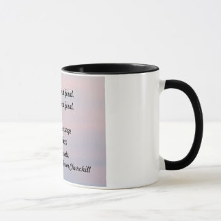 """SUCCES IS NOT FINAL. FAILURE IS NOT FINAL MUG"" MUG"