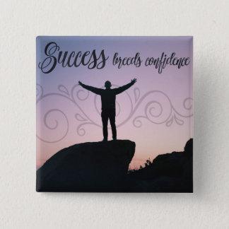 Success Breeds Confidence 15 Cm Square Badge