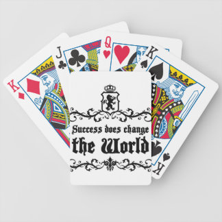Success Does Change The World Medieval quote Bicycle Playing Cards