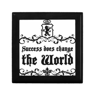 Success Does Change The World Medieval quote Gift Box