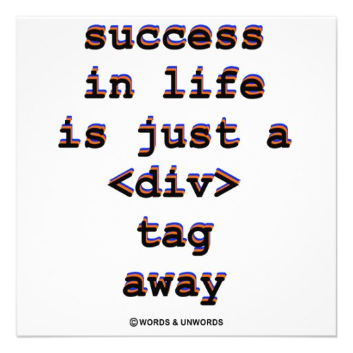 Success In Life Is Just A <Div> Tag Away (Humor) Custom Announcements