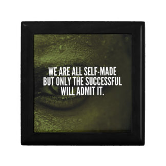 Success Inspirational Words - We Are All Self-Made Gift Box