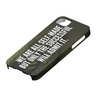 Success Inspirational Words - We Are All Self-Made iPhone 5 Cover