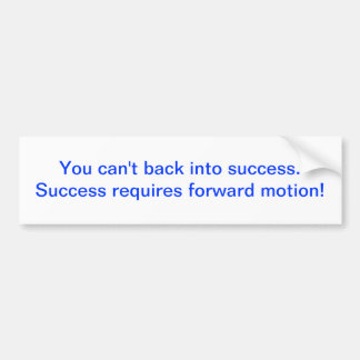 Success Quote Bumper Sticker