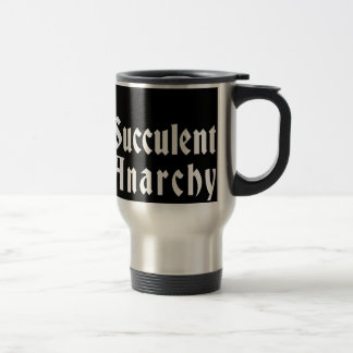 Succulent Anarchy Stainless Steel Travel Mug