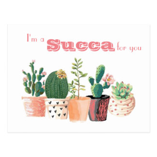 Succulent postcard - I'm a Succa for you