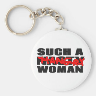 Such a Hangry Woman Basic Round Button Key Ring