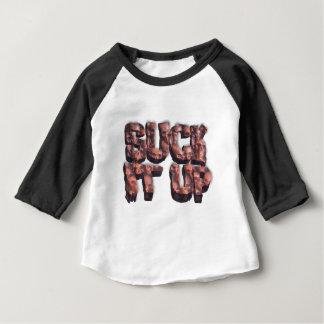 Suck It Up Baby T-Shirt