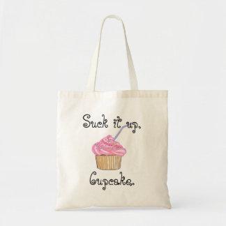 Suck it up, Cupcake Tote Budget Tote Bag