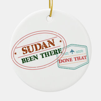 Sudan Been There Done That Ceramic Ornament