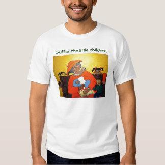 Suffer the little children t-shirts